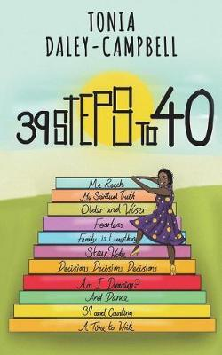 39 Steps to 40 by Tonia Daley-Campbell image