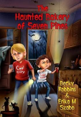 The Haunted Bakery of Seven Pines by Erika M Szabo image