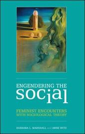 Engendering the Social by Barbara L Marshall image