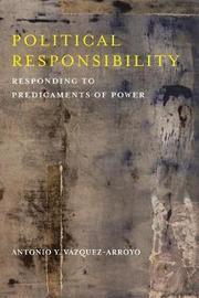 Political Responsibility by Antonio Y. Vazquez-Arroyo image