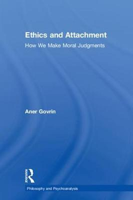 Ethics and Attachment by Aner Govrin image