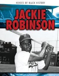 Jackie Robinson by Katie Kawa