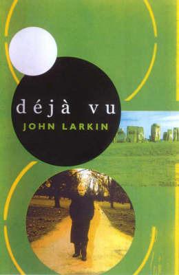 Deja Vu by John Larkin image