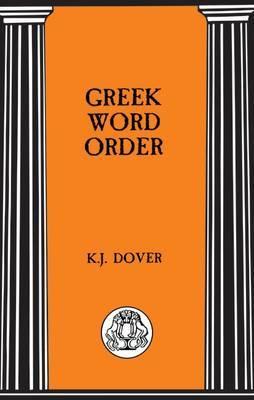 Greek Word Order by Kenneth J. Dover image