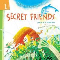 Secret Friends by Susie a J Haslam
