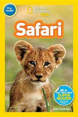 Safari by Gail Tuchman