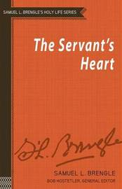 The Servant's Heart by Samuel Logan Brengle image