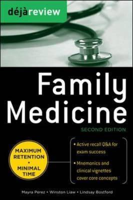 Deja Review Family Medicine by Mayra Perez