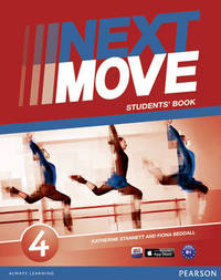 Next Move 4 Students Book by Katherine Stannett