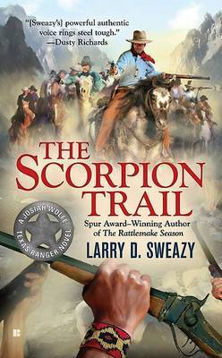 The Scorpion Trail by Larry D Sweazy