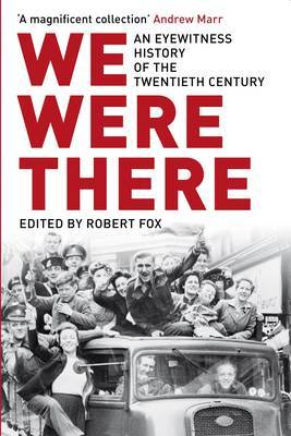 We Were There by Robert Fox image