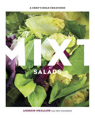 Mixt Salads by Andrew Swallow
