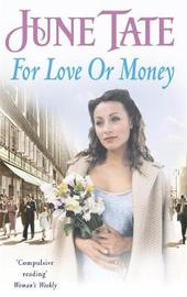 For Love or Money by June Tate image
