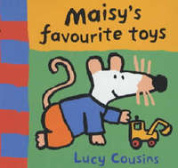 Maisy's Favourite Toys by Lucy Cousins image