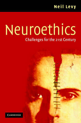 Neuroethics: Challenges for the 21st Century by Neil Levy image