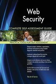 Web Security Complete Self-Assessment Guide by Gerardus Blokdyk