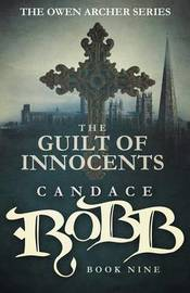 The Guilt of Innocents by Candace Robb