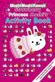 Strawberry Princess Moshi's Activity Book by Mind Wave Inc