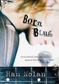 Born Blue by Han Nolan