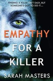 Empathy for a Killer by Sarah Masters