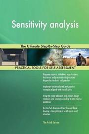Sensitivity Analysis the Ultimate Step-By-Step Guide by Gerardus Blokdyk image
