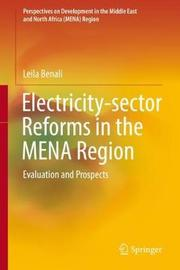 Electricity-sector Reforms in the MENA Region by Leila Benali