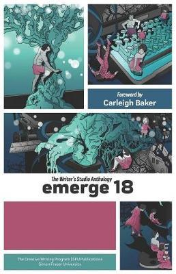 Emerge 18 by Carleigh Baker