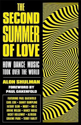 The Second Summer of Love by Alon Shulman