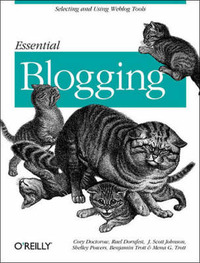 Essential Blogging by Cory Doctorow