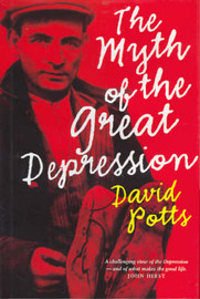 The Myth of the Great Depression by David Potts image