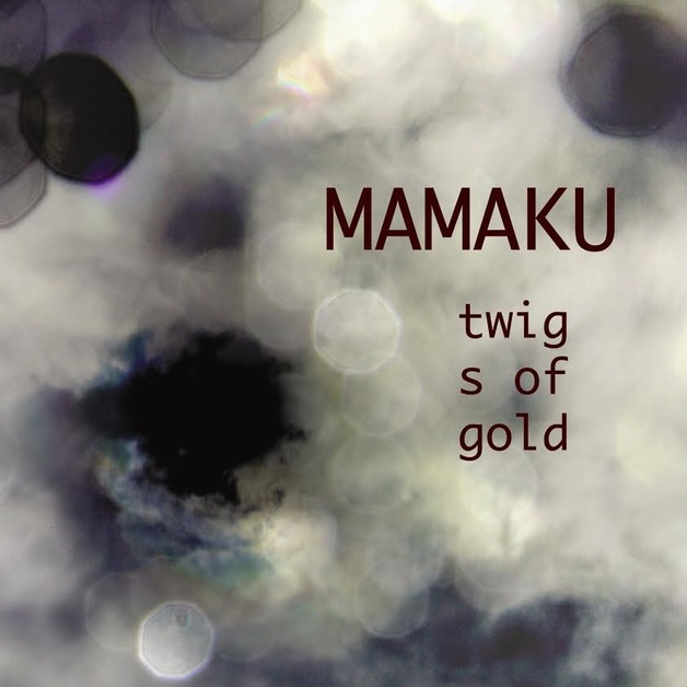 Twigs of Gold by Mamaku