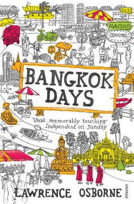 Bangkok Days by Lawrence Osborne image