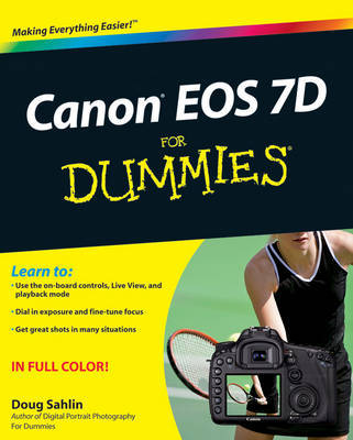 Canon EOS 7D For Dummies by Doug Sahlin