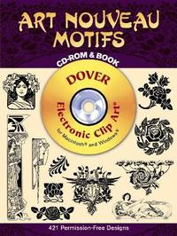 Art Noveau Motifs - CD-Rom and Book by Dover