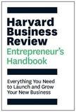The Harvard Business Review Entrepreneur's Handbook by Harvard Business Review
