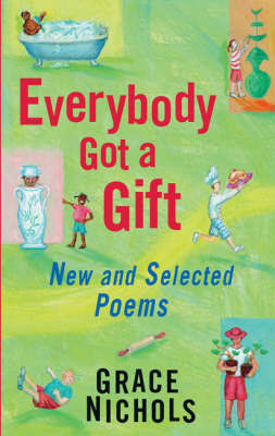 Everybody Got a Gift by Grace Nichols image