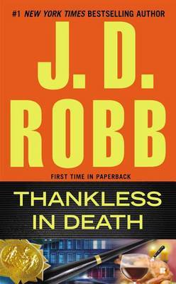 Thankless in Death (In Death #46) (US Ed.) by J.D Robb