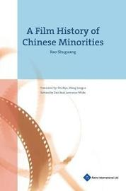 A Film History of Chinese Minorities by Rao Shuguang image