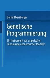 Genetische Programmierung by Bernd Ebersberger