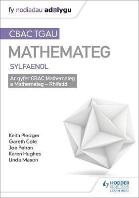TGAU CBAC Canllaw Adolygu Mathemateg Sylfaenol by Keith Pledger