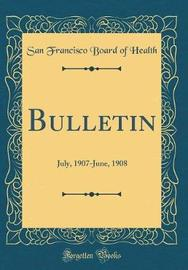 Bulletin by San Francisco Board of Health image