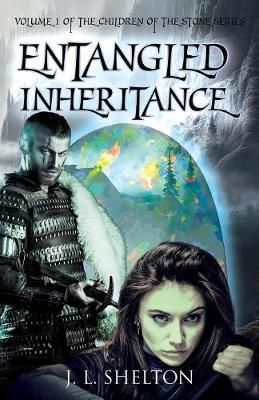 Entangled Inheritance by J L Shelton