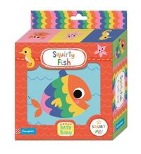Squirty Fish Bath Book by Campbell Books