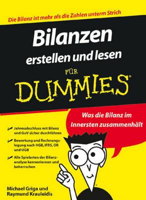 Bilanzen Erstellen Und Lesen Fur Dummies by Michael Griga image