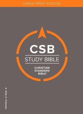 CSB Study Bible, Large Print Edition, Hardcover by Csb Bibles by Holman