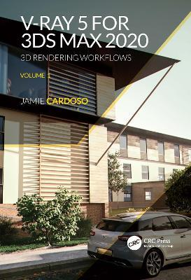 V-Ray 5 for 3ds Max 2020 by Jamie Cardoso
