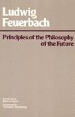 Principles of the Philosophy of the Future by Ludwig Feuerbach image