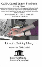 OSHA Carpal Tunnel: Introductory But Comprehensive OSHA Training for the Managers and Employees by Daniel Farb image