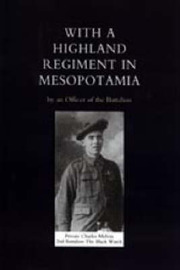 With A Highland Regiment in Mesopotamia by Charles Melvin image