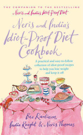 Neris and India's Idiot Proof Diet Cookbook by India Knight image